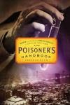 Poisoner's Handbook: Murder and the Birth of Forensic Medicine in Jazz Age New York