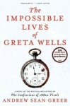 Impossible Lives of Greta Wells